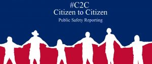 #C2C Citizen to Citizen Public Safety Reporting Movement